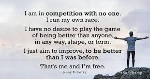 Myself Quotes Adorable No Competition Simply Trying To Be Better Than Myself Quotes