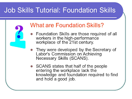 good job skills job skills tutorial foundation skills what are foundation skills