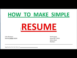 Best Ideas Of How To Make Simple Resume Wonderful How To Make An