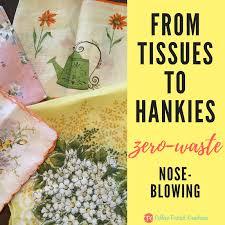 İngilizce türkçe online sözlük tureng. Tissues Vs Handkerchiefs Zero Waste Journey Colleen Patrick Goudreau
