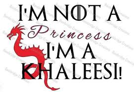 Items similar to I'm not a <b>princess</b> Im a khaleesi Vinyl stickers on Etsy
