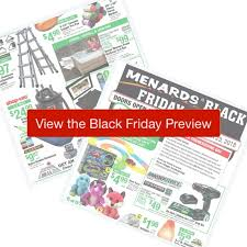 check out all the deals in the 2018 menards black friday ad these deals all start friday morning at 6 am the top deals are all for 6 hours only