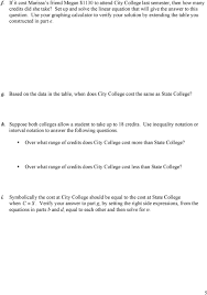 suppose both colleges allow a student to take up to 18 credits use inequality notation