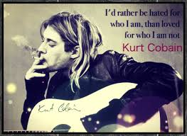 Kurt Cobain Quote Made By Me Quotessayings Lyrics Kurt