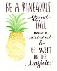 Pin By Hayley Haynie On Hayleys Favs Pineapple Quotes Watercolor