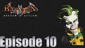 let s play batman arkham asylum episode 10 dropping the chandelier