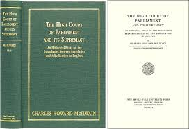 the high court of parliament and its supremacy an historical  the high court of parliament and its supremacy an historical essay