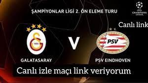 PSV-Galatasaray maçı canlı izle! #psvgs Link veriyorum 🔥 - YouTube