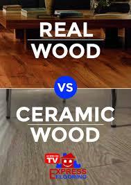 real wood floors vs ceramic wood look tiles