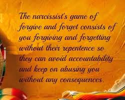 best forgive and forget ideas forgive and  the narcissists game of forgive and forget consists of you forgiving and forgetting out their repentance