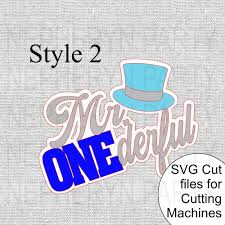 Our svg files can be used. Mr Onederful Svg Cutting Files Nepheryn Party