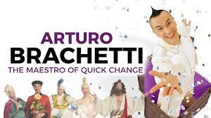ARTURO BRACHETTI - The Maestro of quick change - YouTube