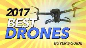 2017 Best Drones Buyers Guide