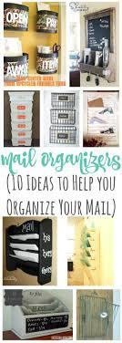 Mail Organizer Plans Best 20 Mail Organization Ideas On Pinterest Kitchen Office