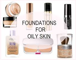 foundations for oily skin in india with