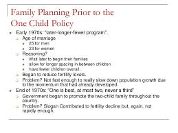 case study s one child policy 11 family planning prior to the one child policy