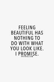 Quotes About Feeling Beautiful Best of 24 Images About Beauty Quotes On Pinterest You Are Beautiful