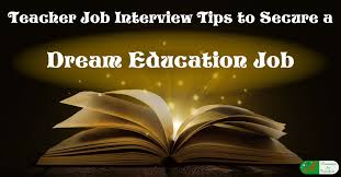 Tips For Acing A Job Interview Teacher Job Interview Tips To Secure A Dream Education Job