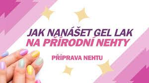 Návod Příprava Nehtu Pro Před Aplikací Gel Laku Naninails Blog