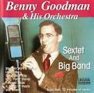 Benny Goodman and His Orchestra: Big Bands
