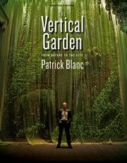 Small Picture Welcome to Vertical Garden Patrick Blanc Vertical Garden Patrick