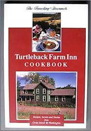 Washington State Seasonal Fruit Chart Turtleback Farm Inn Cookbook Recipes Secrets And Stories