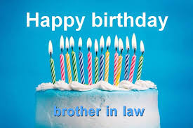 Birthday Wishes For Brother In Law So Funny Best Messages Cards