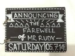 i decor it by write the date of farewell and write his name