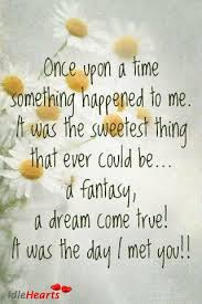 Once Upon A Dream Quotes Best of Once Upon A Time Something Happened To Me It Was The Sweetest Thing