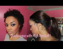 Natural Hairstyles Ponytails How To Quick Weave With High Ponytail On Natural Hair Hair