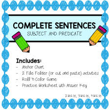 Complete Sentence Anchor Chart Complete Sentences Subject Predicate Anchor Chart Activities And Games
