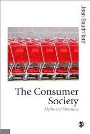 the consumer society myths and structures by jean baudrillard 37328