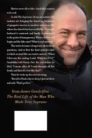 Sopranos Quotes Best James Gandolfini The Real Life Of The Man Who Made Tony Soprano