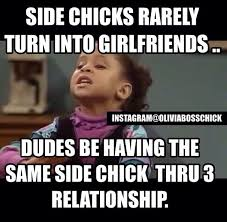 Side Chick Quotes New Side Chicks Instagram Olivia Boss Chick Chick Meme LOL's That