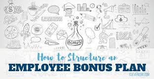 Employee Of The Month Write Ups How To Structure An Employee Bonus Plan Cleverism