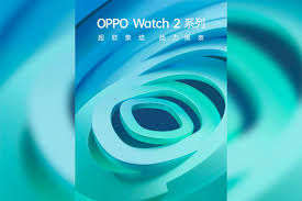 Oppo Watch 2 will be officially ...