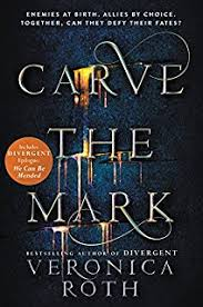 carve the mark carve the mark veronica roth