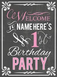 first birthday chalkboard welcome sign
