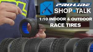 Pro-Line SHOP TALK: Ep. 5 - <b>1</b>:<b>10</b> Indoor & <b>Outdoor</b> Race Tires ...