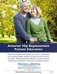 · understanding and analyzing user. Anterior Hip Replacement Memorial Hospital And Health Care Center Manualzz