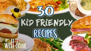 4 your health this link opens in a new tab; 30 Easy Recipes Kids Will Love Kid Friendly Recipe Super Comp Well Done Youtube