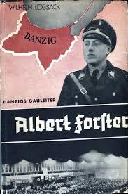 Albert Forster Danzigs Gauleiter (Buch) – FürthWiki