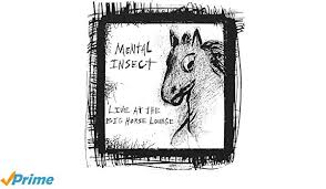 Charts And Maps Dead Horse Mental Insect Live At The Big Horse Lounge Amazon Com Music