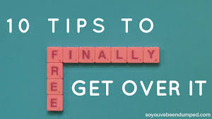Thea S 10 Tips To Get Over It A Breakup
