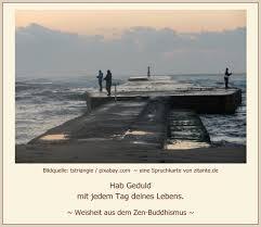 Weisheit Aus Dem Zen Buddhismus Spruch Des Tages Zum 07 05 2017