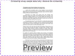 scholarship essay sample about why i deserve the scholarship  scholarship essay sample about why i deserve the scholarship writing the scholarship essay use