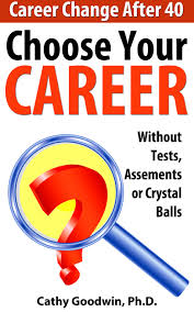 cheap career change career change deals on line at alibaba com get quotations middot choose your career out tests assessments or crystal balls career change after 40 book