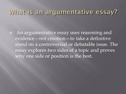an argumentative essay uses reasoning and evidence not emotion to  an argumentative essay uses reasoning and evidence not emotion to take a definitive