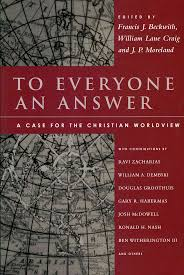 best norman geisler ideas ravi zacharias dr to everyone an answer a case for the christian worldview essays in honor of