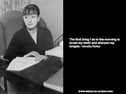 Dorothy Parker S Caustic Wit As A Critic Initially Proved Popular